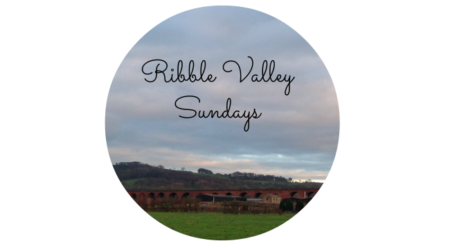 Ribble Valley Sundays itsafinefinelife.wordpress.com